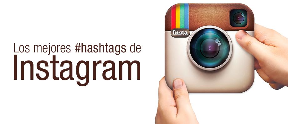 Los hashgtags más utilizados en Instagram