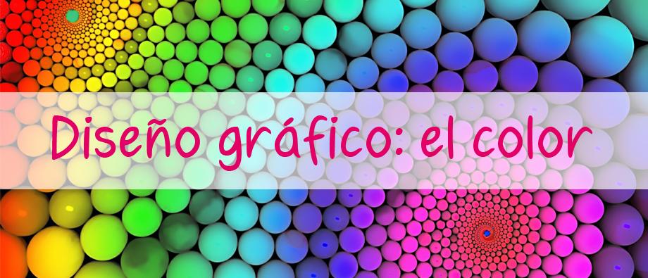 Diseño gráfico: el color